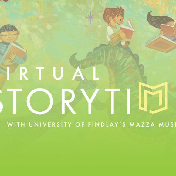 University of Findlay's Mazza Museum to Host Virtual Storytime